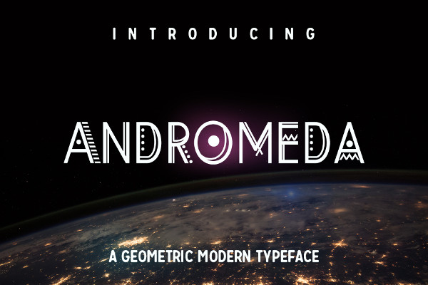 Andromeda Geometric Typeface Font