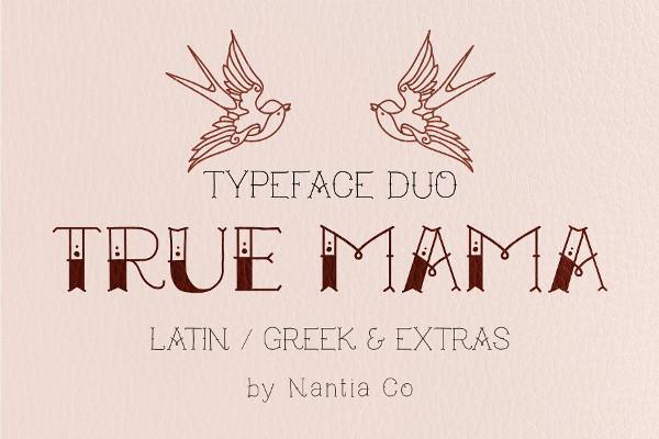 True Mama Tattoo Font
